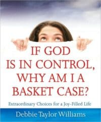 If God Is In Control, Why Am I A Basket Case?