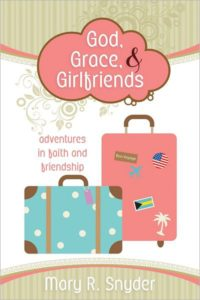 God, Grace, And Girlfriends