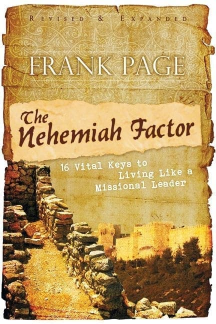 The Nehemiah Factor (Revised and Expanded)