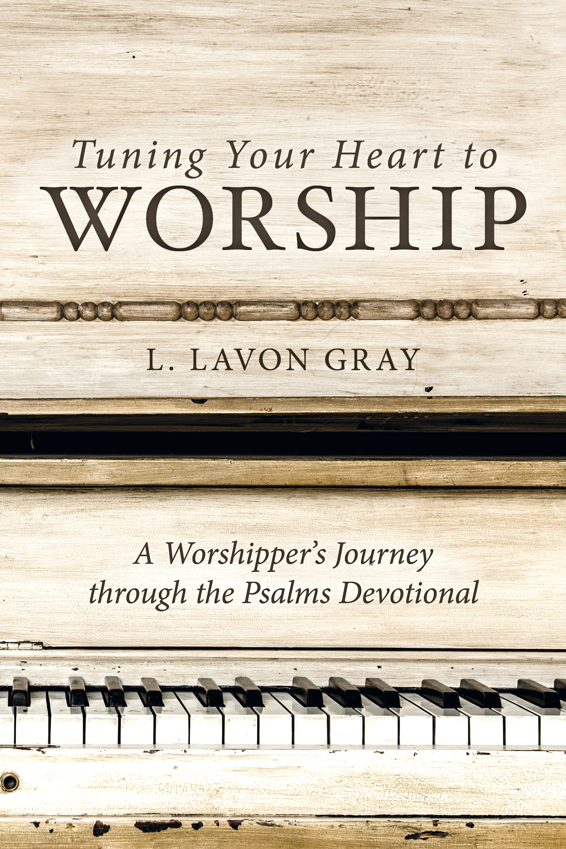 Tuning Your Heart to Worship