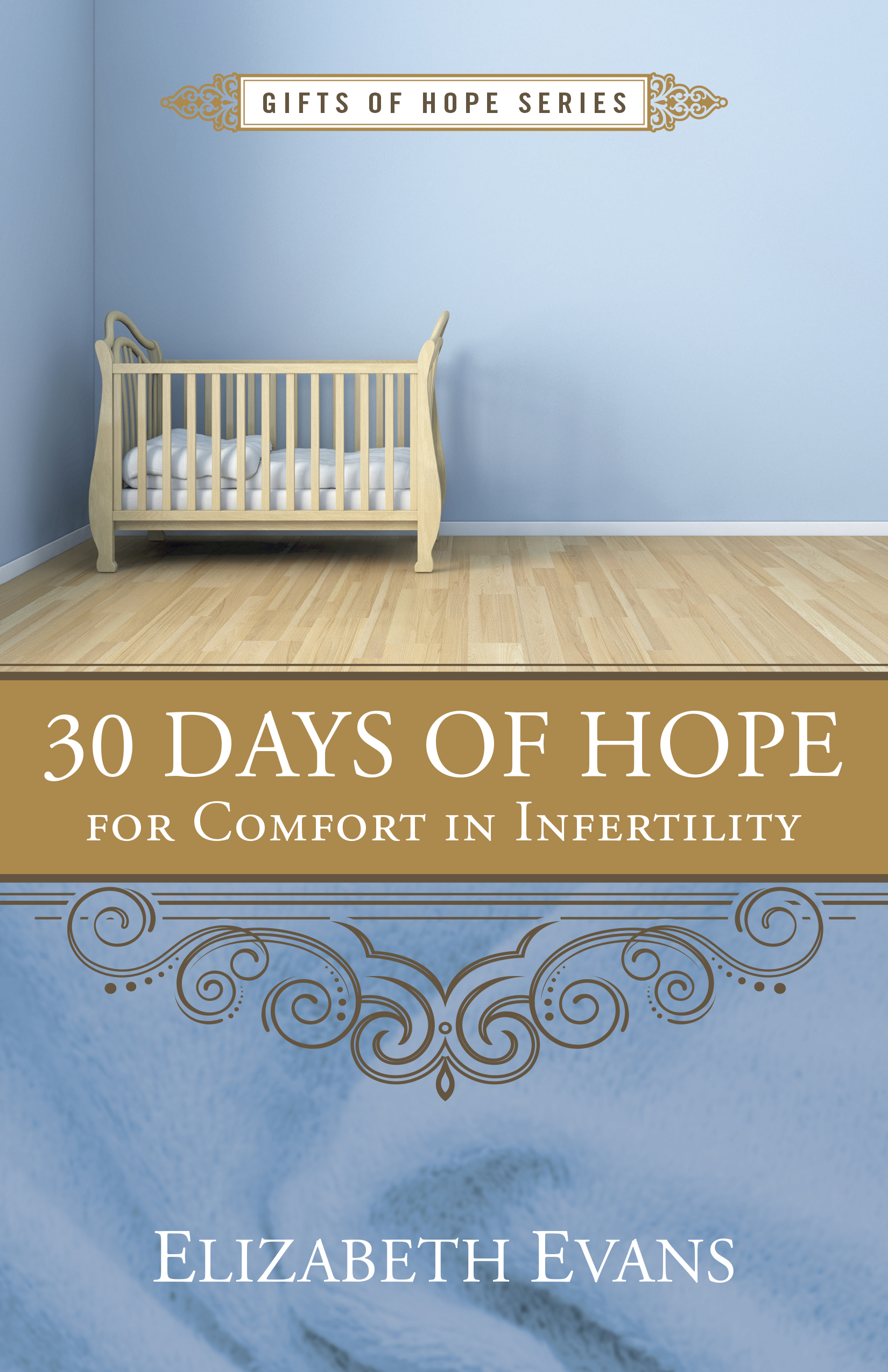 30 Days of Hope for Comfort in Infertility